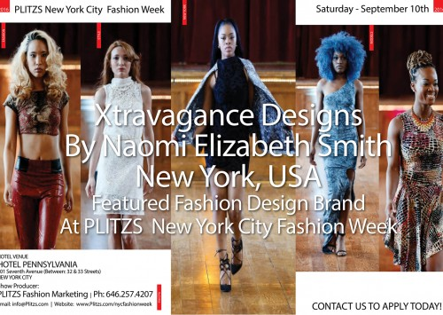 12:15PM – Xstravagance Designs By Naomi Elizabeth Smith – New York, USA